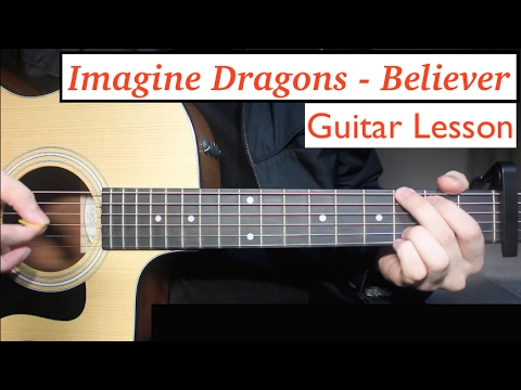 Imagine Dragons - Believer | Guitar Lesson (Tutorial) How to play Chords