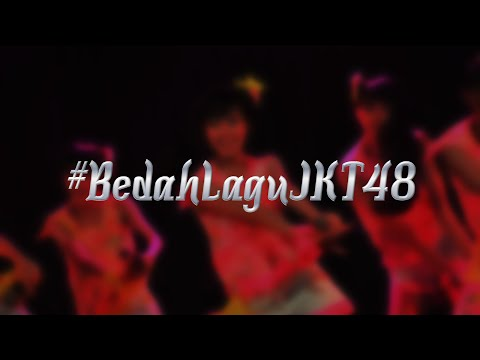 BEDAH LAGU JKT48 [02] Chime wa LOVE SONG