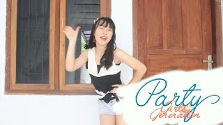 Girls' Generation 소녀시대 'PARTY Dance Cover