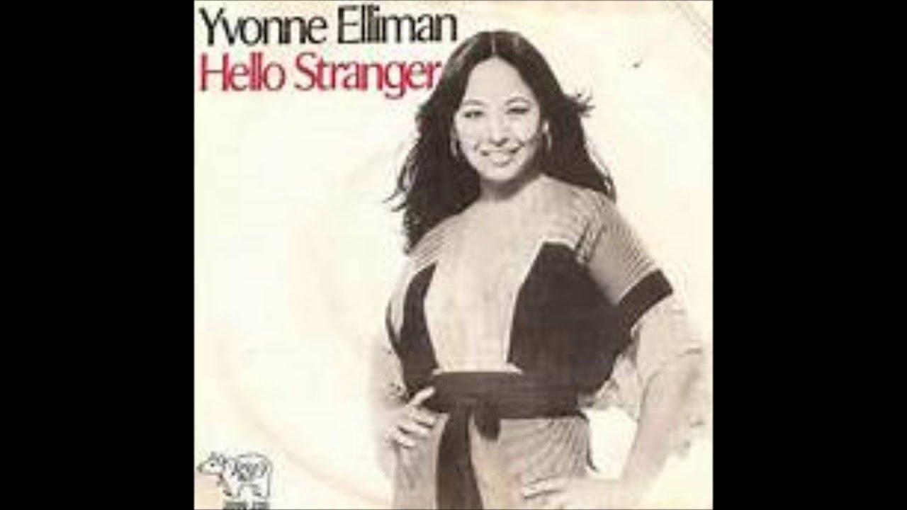 88458724ff3603 Yvonne Elliman - Hello Stranger - YouTube