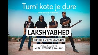 Tumi Koto Je Dure Cover || ( Official Music Video ) ||  Lakshya Bhed || Tribute to R D Burman
