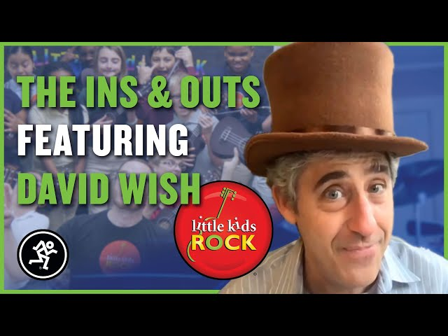 David Wish Of Little Kids Rock - The Ins & Outs Episode 14
