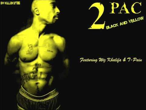 2pac Black & Yellow ft Wiz Khalifa & T-Pain