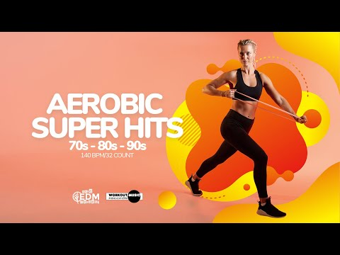 Aerobic Super Hits 70s - 80s - 90s (140 bpm/32 Count)
