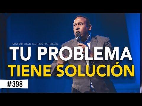 Tu problema tiene solución - Pastor Juan Carlos Harrigan