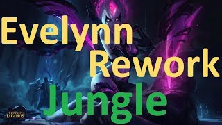 "Evelynn Rework - Jungle Gameplay of the New ""Team Assassin"""