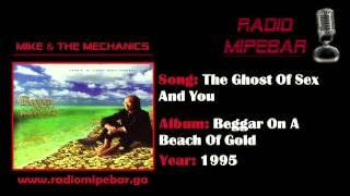 Mike & the Mechanics - The Ghost Of Sex And You