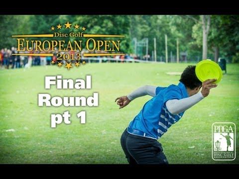 Disc Golf European Open 2013 MPO Final round part 1/3