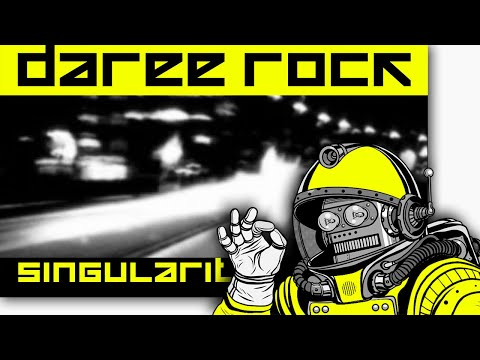 DAREE ROCK - SINGULARITY