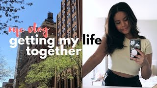 NYC Day in my Life | Getting my Life Together