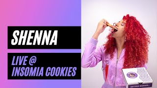 'Hope You're Happy' - Shenna Live at Insomnia Cookies