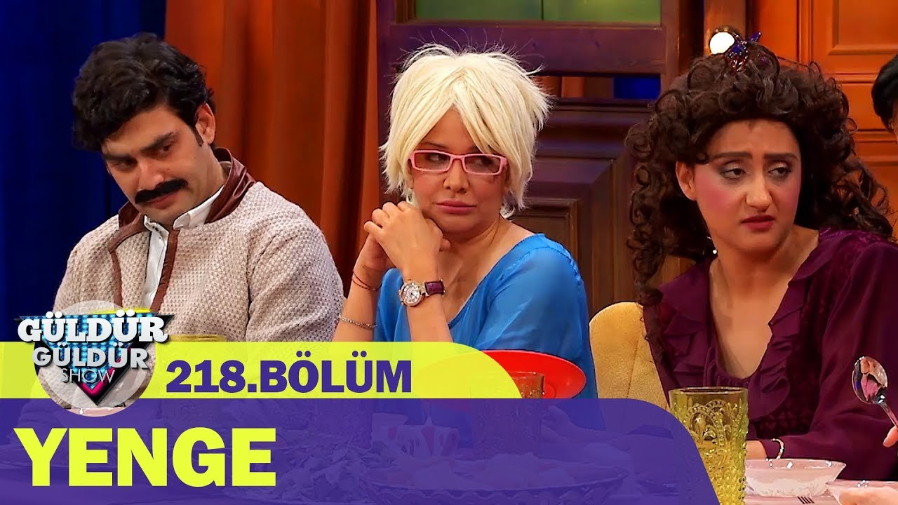 Güldür Güldür Show 218.Bölüm - Yenge