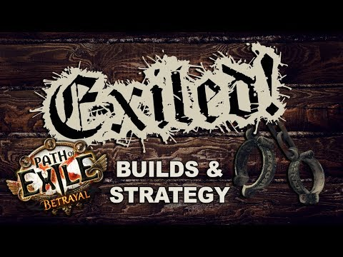 Exiled! - Path of Exile: Betrayal New Skills, League Starter Builds & Strategy with Zizaran