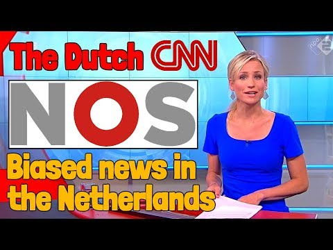 NOS is the Dutch CNN | Biased News in Holland