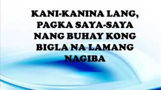 Rivermaya - Kisapmata (Lyrics)
