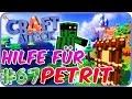 Petrit benötigt Hilfe 🖐 - CraftAttack 4 #67 mit Petrit