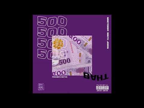 EASTSIDE BVNGKOK - 500 BAHT (Official Audio) l Prod. Minth Maytas