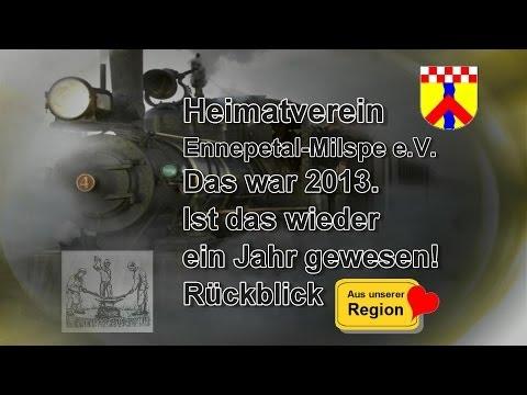 Heimatverein Ennepetal-Milspe e.V. Das war 2013. Rückblick