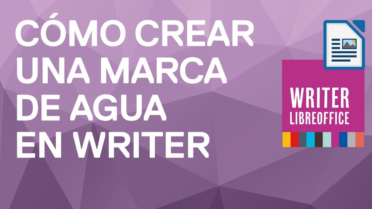 Cómo Hacer Una Marca De Agua En Writer De Libre Office