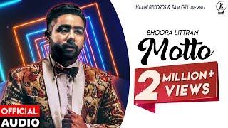 Latest Punjabi Song ● 2017 ● Motto ● Bhoora Littran ● Official Audio ● HAAਣੀ Records