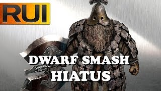 Dark Souls 2 Dwarf Smash Update [Hiatus]