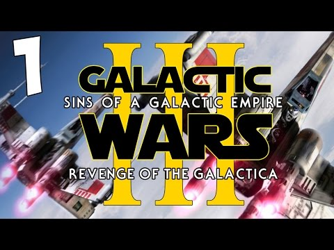 RETURN OF THE ALLIANCE! Sins of a Galactic Empire: Galactic Wars - Episode III [ALLIANCE] #1