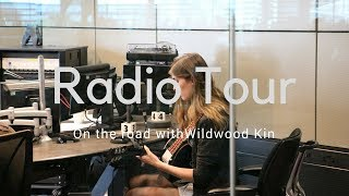 VLOG 3 RADIO TOUR PROMO FESTIVAL WEEKEND On The Road With Wildwood Kin