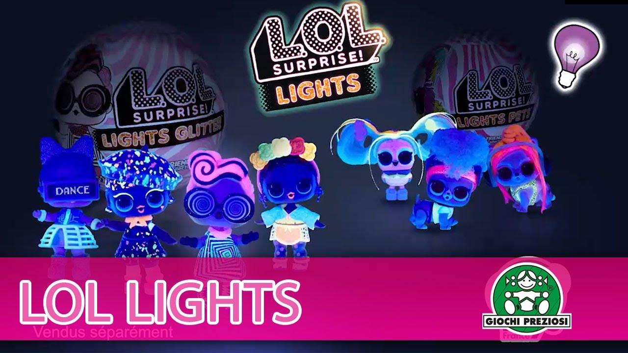 L.O.L Surprise / Lights / Pub TV / Giochi France