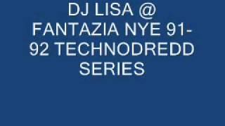DJ LISA @ FANTAZIA NYE 91 92 TECHNODREDD SERIES