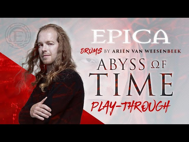 EPICA - ABYSS OF TIME (OFFICIAL DRUM PLAYTHROUGH)
