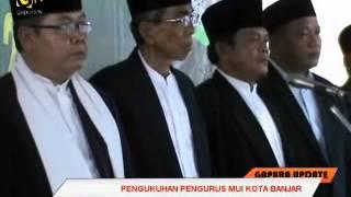 Pengukuhan Pengurus MUI Kota Banjar_GapuraTV