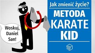 Metoda mistrza z Karate Kid i dwie ścieżki osiągania celów