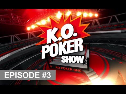 KO POKER SHOW - EP03 - NRJ12 - Emission De Poker