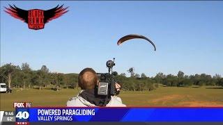 Sacramento Fox 40 News Reporters Had a Blast at The BlackHawk Paramotor Ranch Today!
