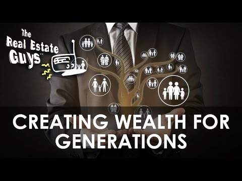 Creating Wealth for Generations