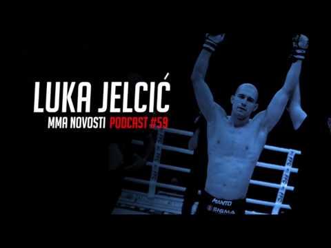 MMANovosti- Podcast #59 - Luka Jelcic i Zlatko Ostrogonac- UFC214, trening sa Nelsonom