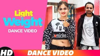 Light Weight (Dance Video) | Kulwinder Billa | R.D.A Dance Group | Latest Punjabi Songs 2018
