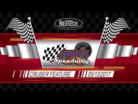 RPM Speedway Cruiser Feature Race  05/13/2017