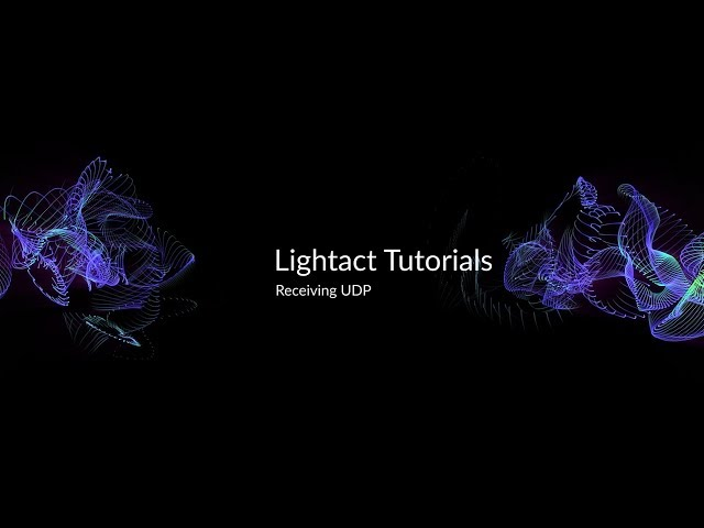 Receiving UDP | Lightact