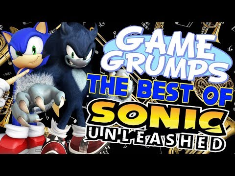 Game Grumps - The Best of SONIC UNLEASHED