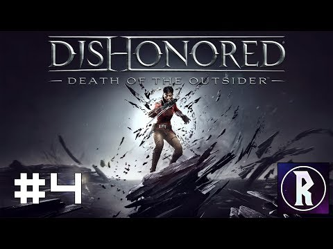 Dishonored: Death of the Outsider #4 - Follow the Ink, Part I