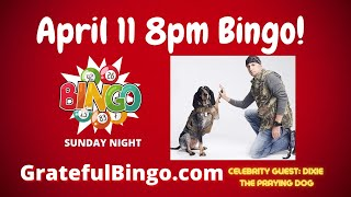 Bingo Night with Dixie the Praying Dog!