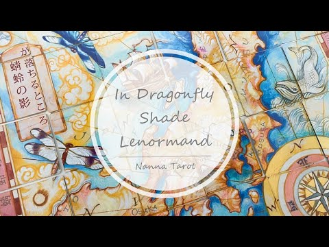 開箱  蜻蜓陰影下雷諾曼 • In Dragonfly Shade Lenormand // Nanna Tarot