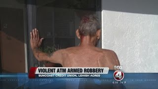 Man Violently Beaten At Lehigh Acres Atm