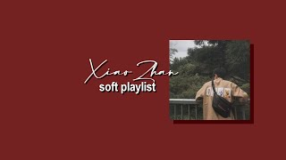 xiao zhan soft playlist (chill/study)