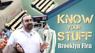 Know Your Stuff: Brooklyn Flea, Worth the Schlep