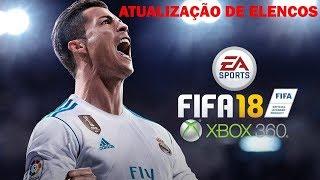 ATUALIZAÇÃO DE ELENCOS FIFA 18 XBOX 360 (OFFLINE)