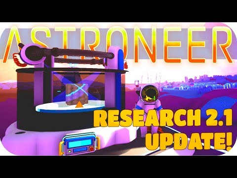 Astroneer Gameplay: ▶RESEARCH 2.1 UPDATE◀ NEW CATALOG/BYTES/RESEARCH CHAMBER Let's Play Astroneer