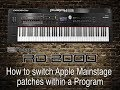Roland RD-2000 - How to switch Apple MainStage patches within a Program
