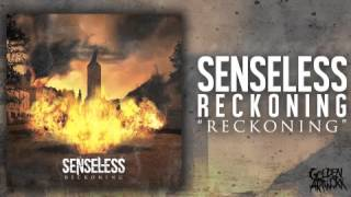 Senseless - Reckoning (Feat. Ben Duerr)
